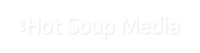 Hot Soup Media, Hot Soup Marketing Group, Marketing, Media, Web Design, Branding, Print Design, Design, Creative Agency, Agency Life, Public Relations, Advertising, Marketing Campaign, Vancouver BC, Social Media, Website Design, Agency